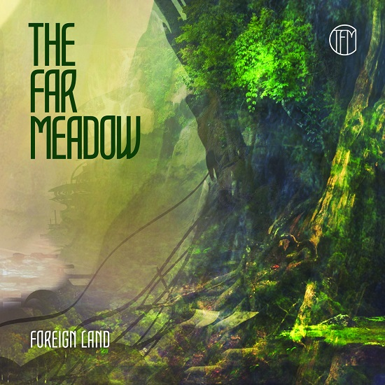 The Far Meadow Foreign Land