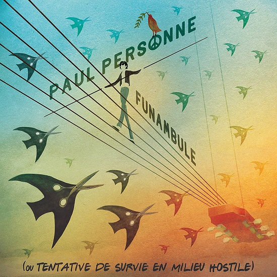 Paul Personne Funambule