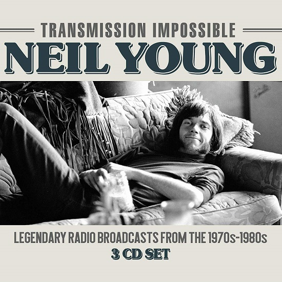 Neil Young Transmission Impossible