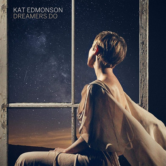 Kat Edmonson Dreamers Do