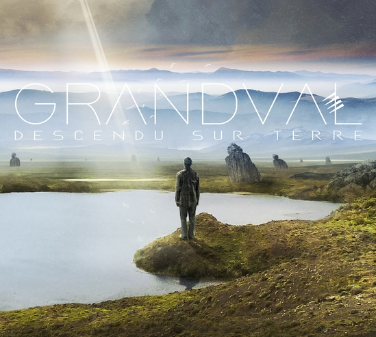Grandval – Descendu Sur Terre