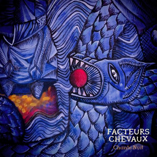 Facteurs Chevaux Chante Nuit