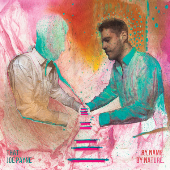 That Joe Payne – By Name By Nature