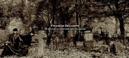 Francis Décamps De Retour au cimetière des arlequins, band 1