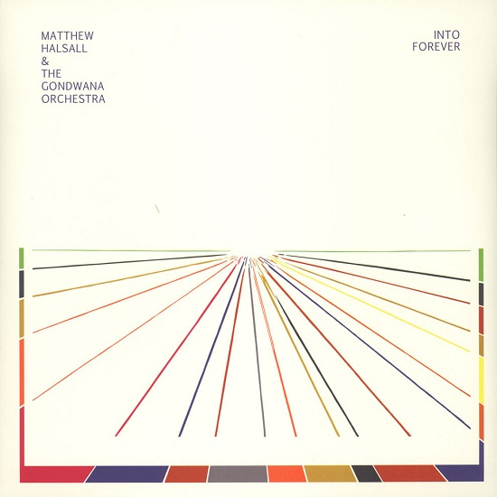 Matthew Halsall Into Forever