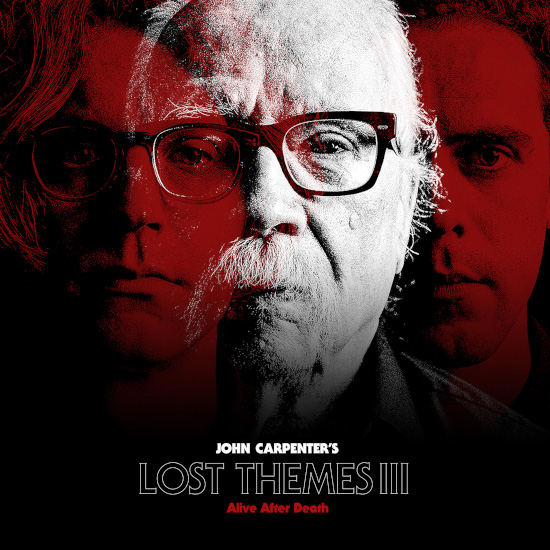 John Carpenter Lost Themes III : Alive After Death