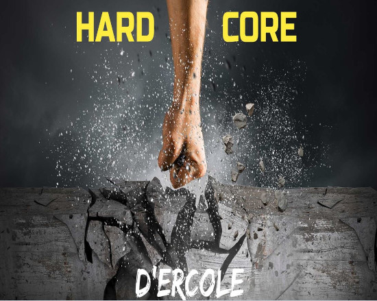 D'Ercole Hard Core