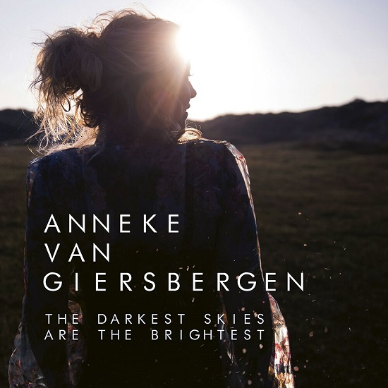 Anneke Van Giersbergen The Darkest Skies Are The Brightest