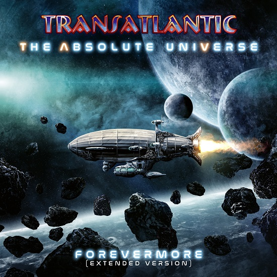 Transatlantic The Absolute Universe Forevermore