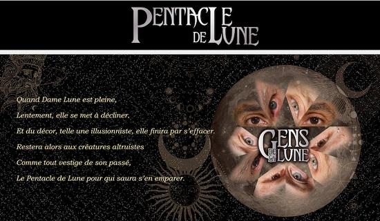 Gens de la lune, Pentacle de lune, band 1