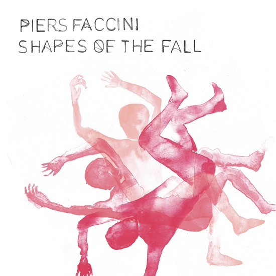 Piers Faccini Shapes Of The Fall