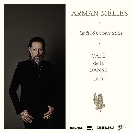 Live report Arman Méliès Café de la Danse